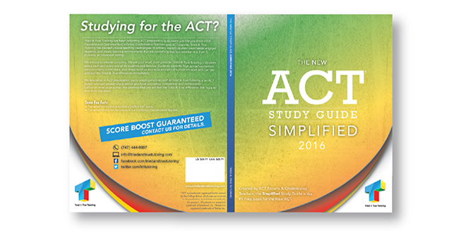 Print - Publication - ACT Book Cover Design - Education - Client: Tried & True Tutoring